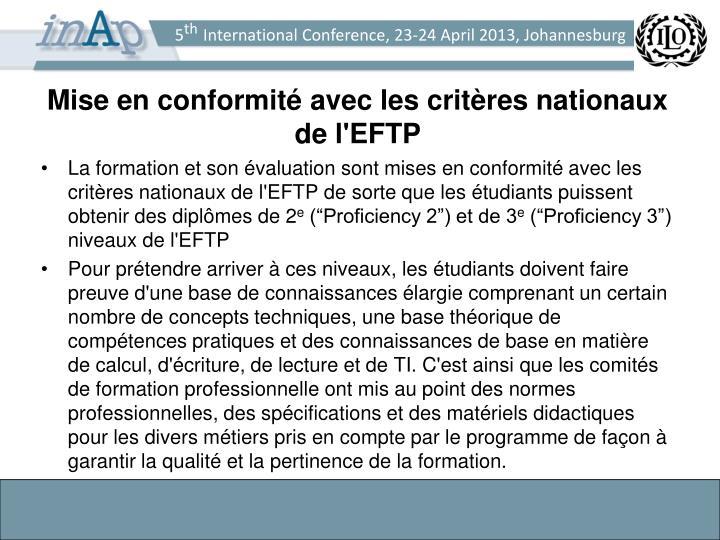 Mise en conformité avec les critères nationaux de l'EFTP