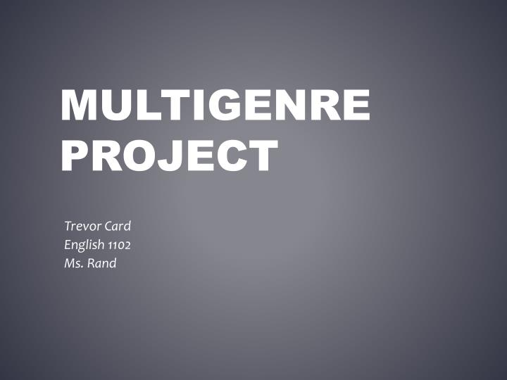 Multigenre project