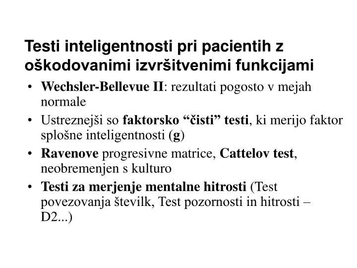 Testi inteligentnosti pri pacientih z oškodovanimi izvršitvenimi funkcijami