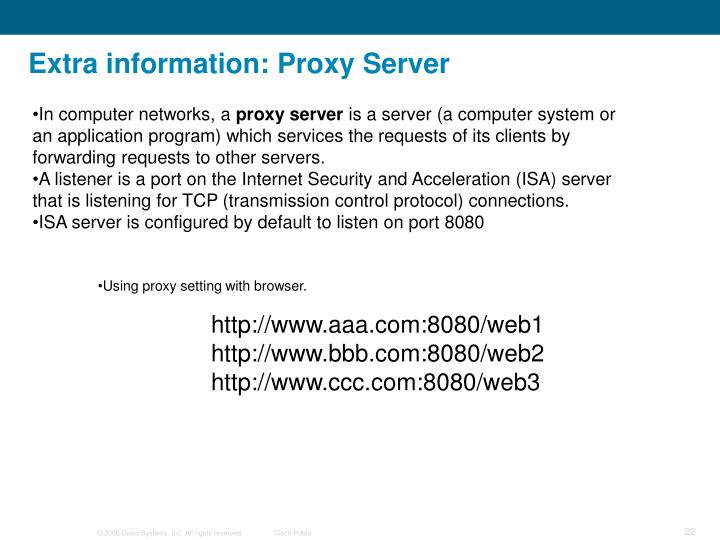 Extra information: Proxy Server