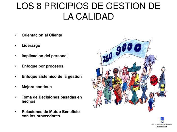 LOS 8 PRICIPIOS DE GESTION DE LA CALIDAD