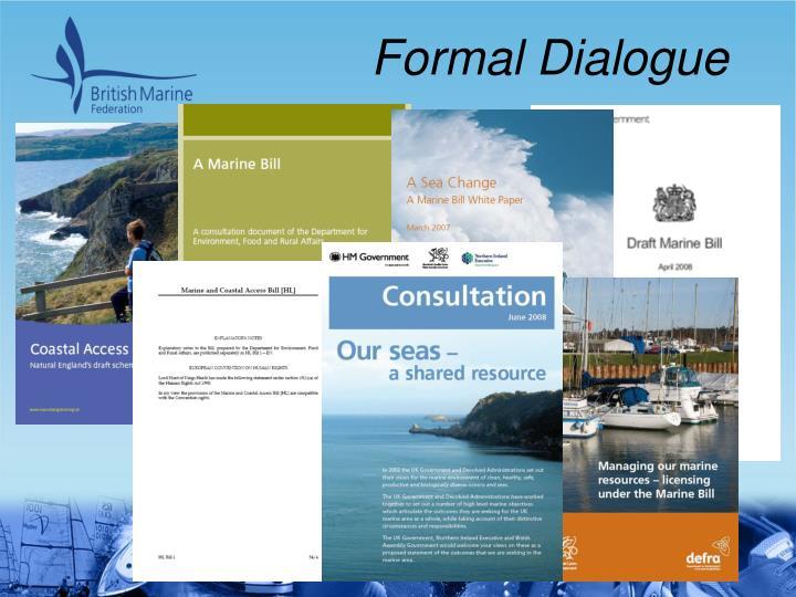 Formal Dialogue