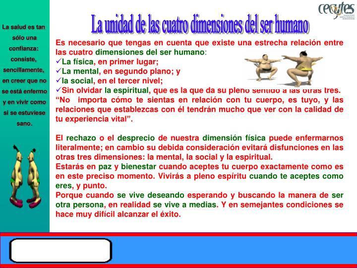 La unidad de las cuatro dimensiones del ser humano