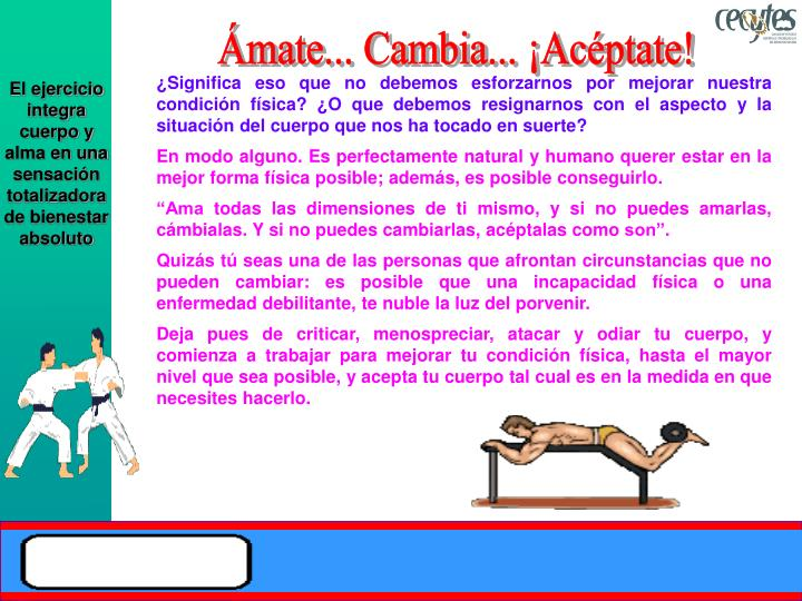 Ámate... Cambia... ¡Acéptate!