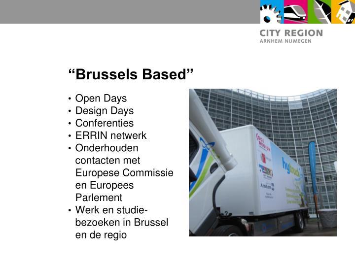 """Brussels Based"""