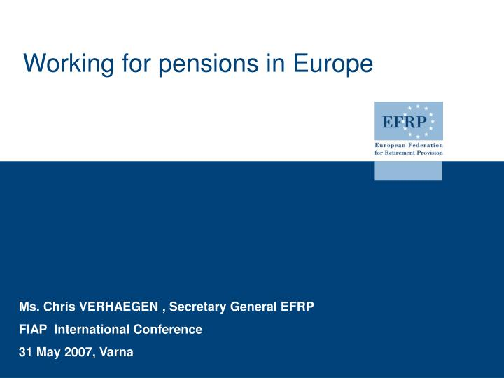 Working for pensions in europe