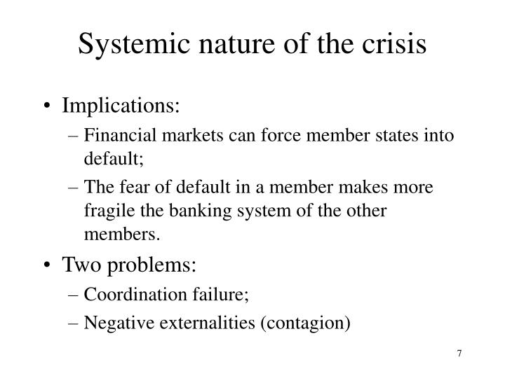Systemic nature of the crisis