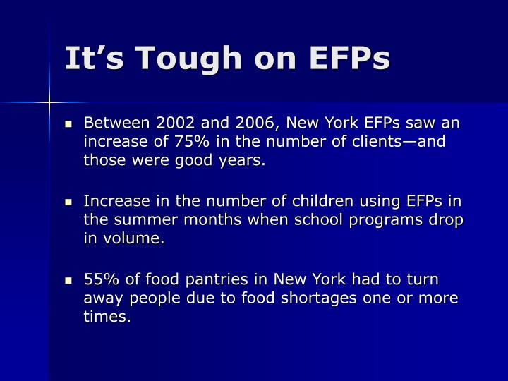 It's Tough on EFPs