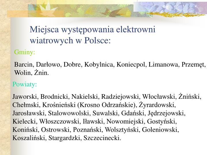 Miejsca występowania elektrowni wiatrowych w Polsce: