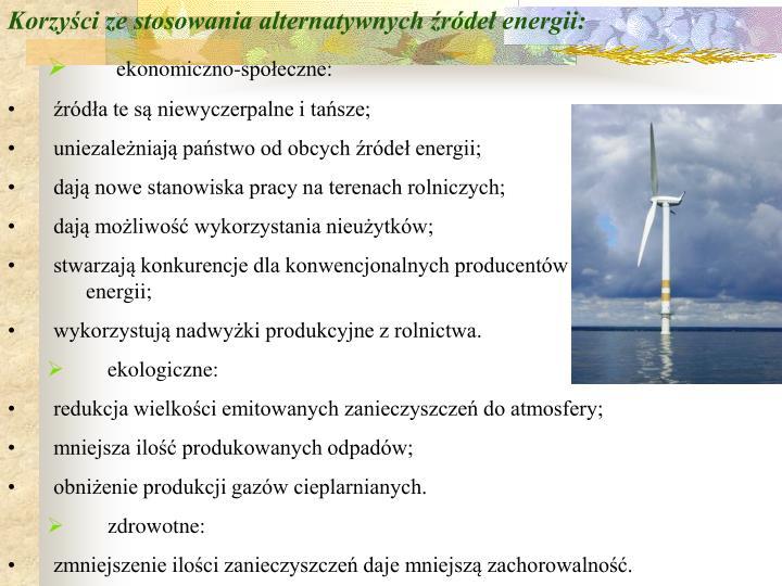 Korzyści ze stosowania alternatywnych źródeł energii: