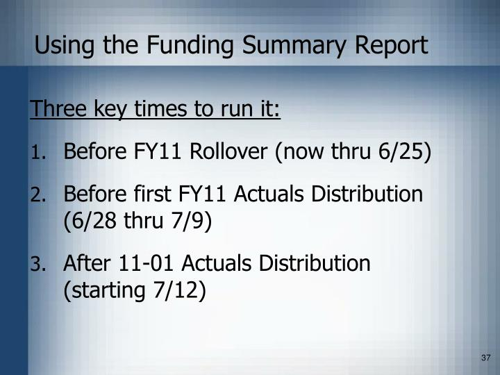 Using the Funding Summary Report