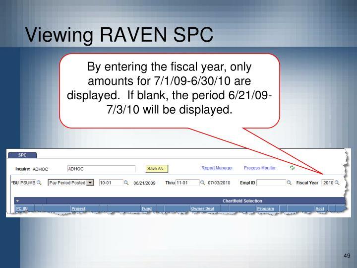 Viewing RAVEN SPC