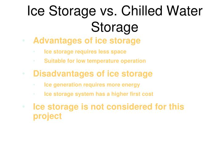 Ice Storage vs. Chilled Water Storage