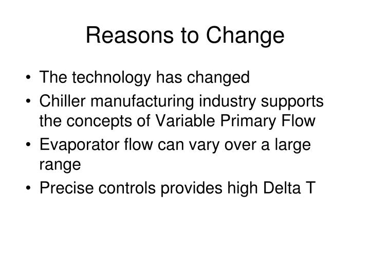 Reasons to Change