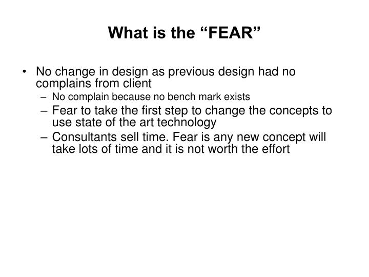 "What is the ""FEAR"""