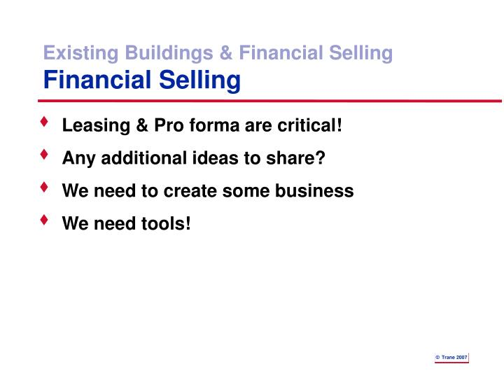 Existing Buildings & Financial Selling