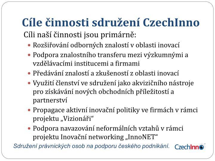 Cíle činnosti sdružení CzechInno