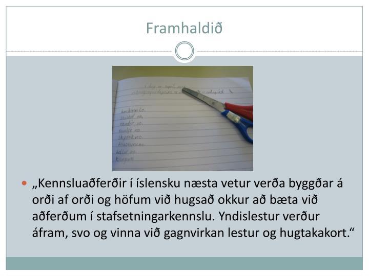 Framhaldið