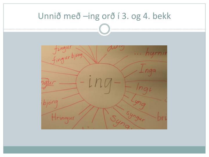 Unnið með –ing orð í 3. og 4. bekk