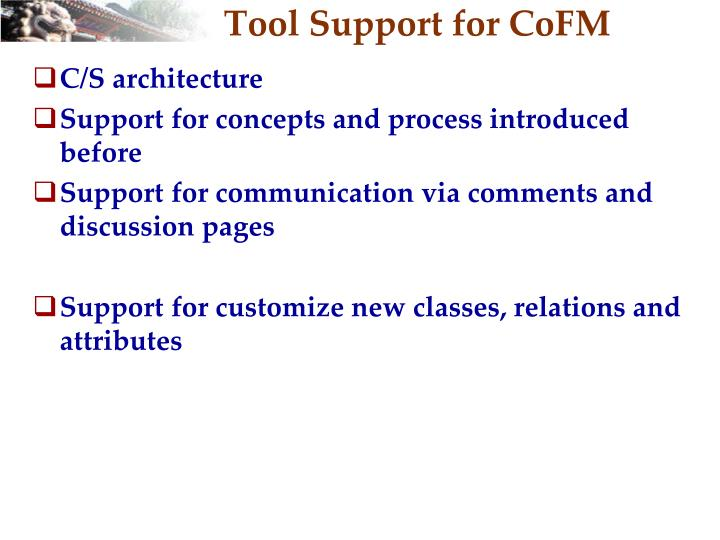 Tool Support for
