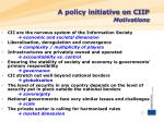 a policy initiative on ciip motivations