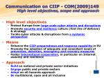 communication on ciip com 2009 149 high level objectives scope and approach