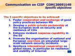 communication on ciip com 2009 149 specific objectives