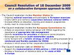 council resolution of 18 december 2009 on a collaborative european approach to nis