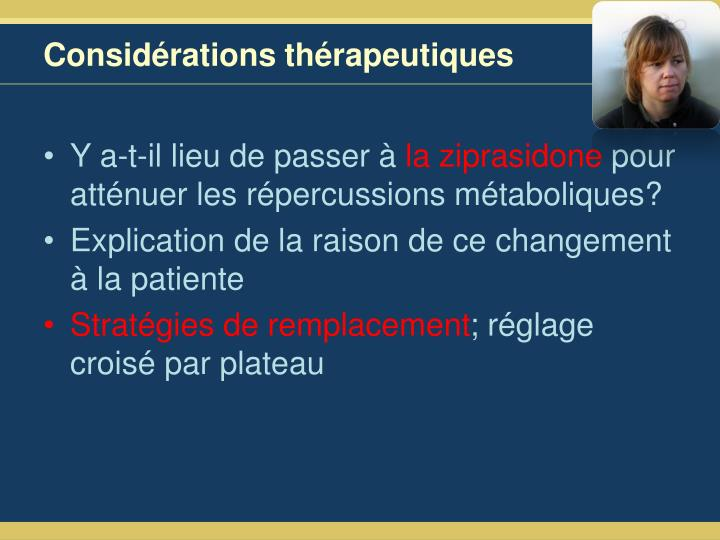 Considérations thérapeutiques