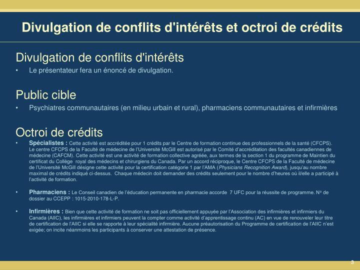 Divulgation de conflits d'intérêts et octroi de crédits