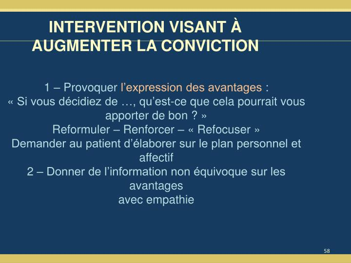 INTERVENTION VISANT À AUGMENTER LA CONVICTION