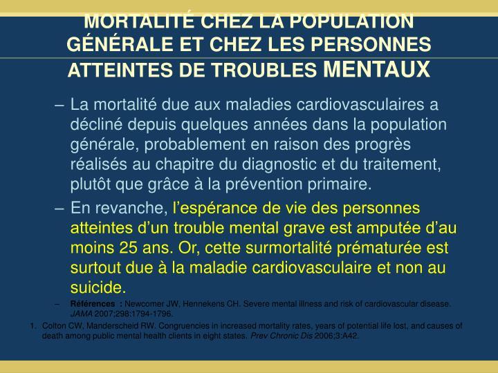 MORTALITÉ CHEZ LA POPULATION GÉNÉRALE ET CHEZ LES PERSONNES ATTEINTES DE TROUBLES