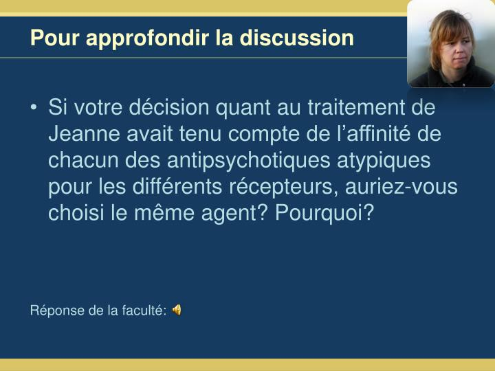 Pour approfondir la discussion