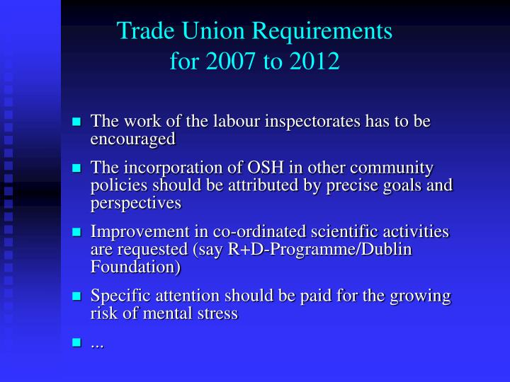 Trade Union Requirements
