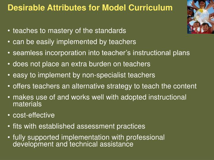 Desirable Attributes for Model Curriculum