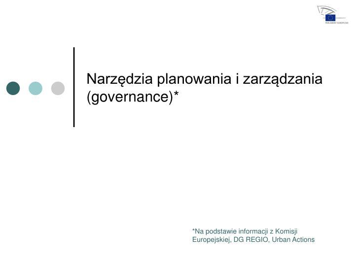 Narzędzia planowania i zarządzania (governance)*