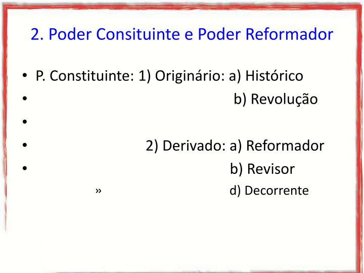 2. Poder Consituinte e Poder Reformador