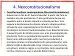 4 neoconstitucionalismo