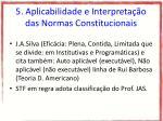 5 aplicabilidade e interpreta o das normas constitucionais