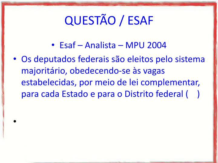 QUESTÃO / ESAF