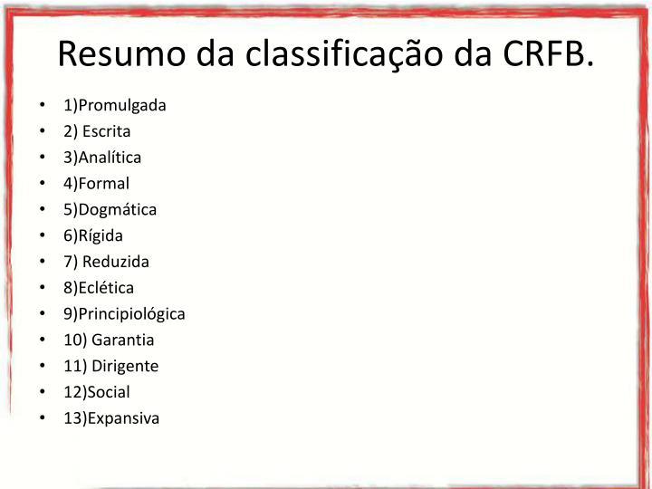 Resumo da classificação da CRFB.