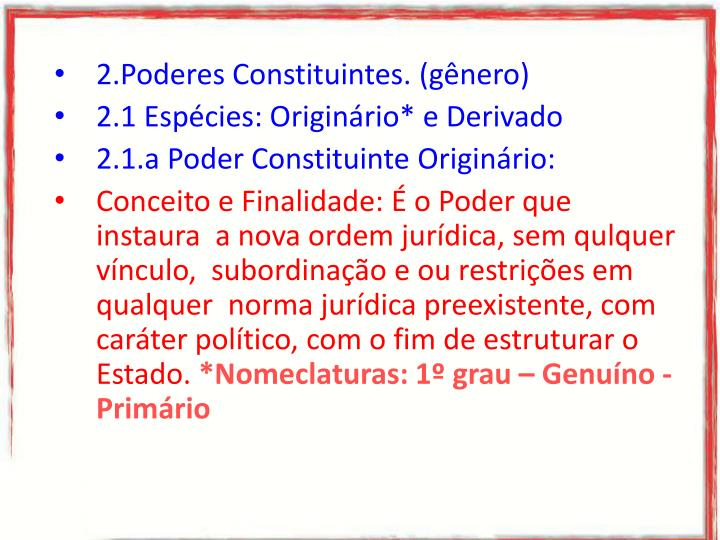 2.Poderes Constituintes. (gênero)