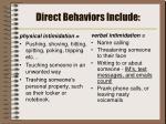 direct behaviors include