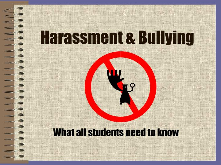 Harassment bullying