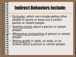 indirect behaviors include
