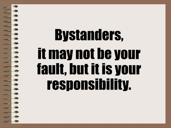 Bystanders,