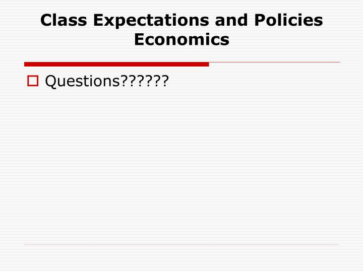 Class Expectations and Policies