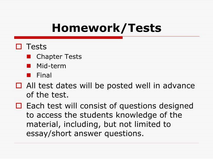 Homework/Tests