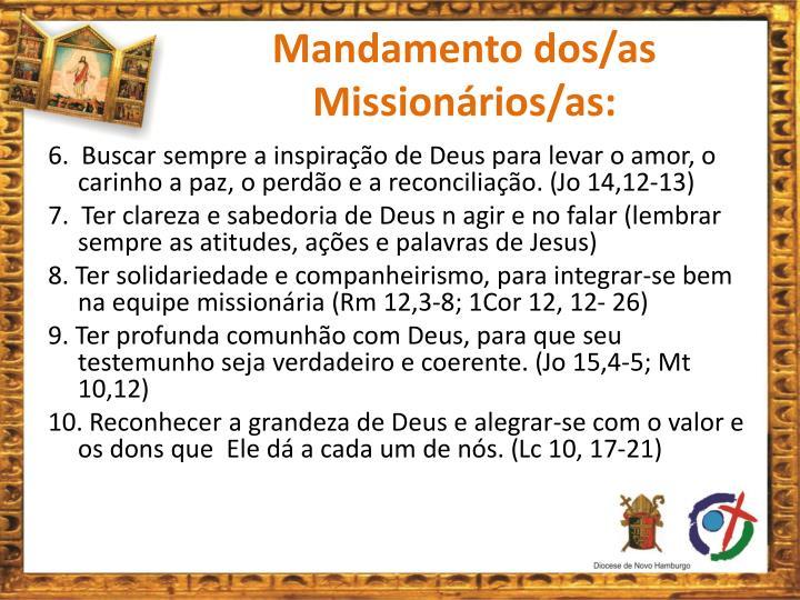 Mandamento dos/as Missionários/as: