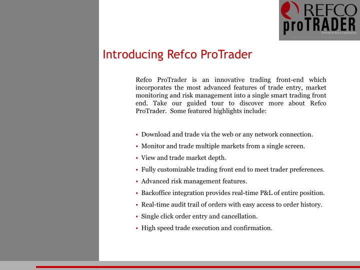 Introducing Refco ProTrader